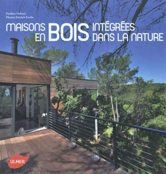 Livre design int rieur maisons en bois int gr es dans for Meilleur livre decoration interieur