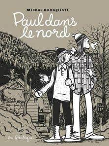 Michel Rabagliati est en lice dans la catégorie de l'auteur de l'année pour son album «Paul dans le nord».