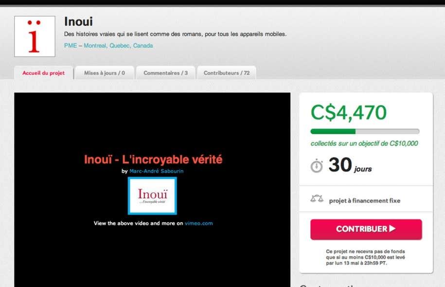 Les lecteurs éventuels d'Inouï sont déjà sollicités sur le site Indiegogo pour accumuler les 10 000 $ nécessaires à l'achat de la plateforme développée par Atavist permettant l'intégration multimédia. La campagne de financement durera encore un mois et la moitié de l'objectif est déjà presque atteint.