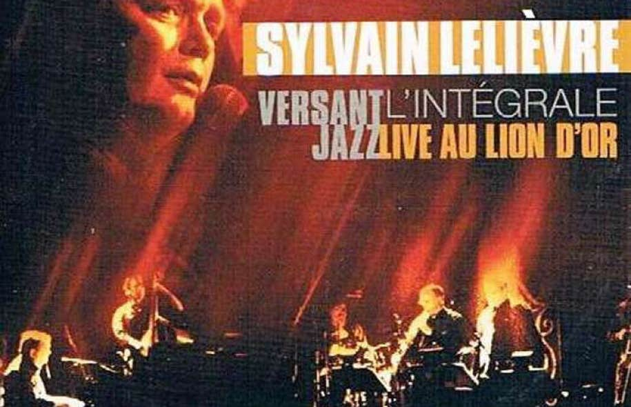 Sylvain Lelièvre Versant Jazz