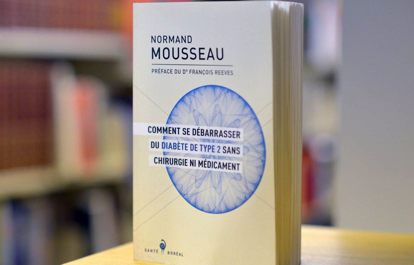 Le plus récent livre de Normand Mousseau, «Comment se débarrasser du diabète de type 2 sans chirurgie ni médicament?»