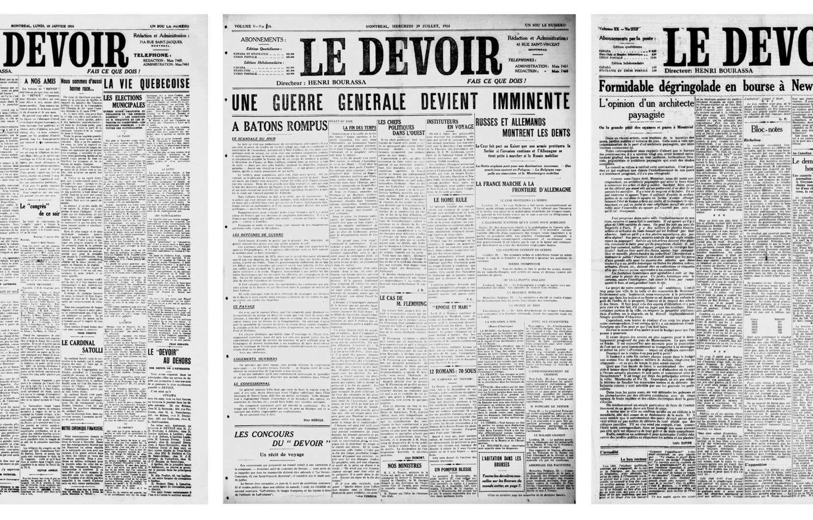 10 janvier 1910, première édition du «Devoir»;29 juillet 1914, début de la Première Guerre mondiale;29 octobre 1929,Krach de Wall Street