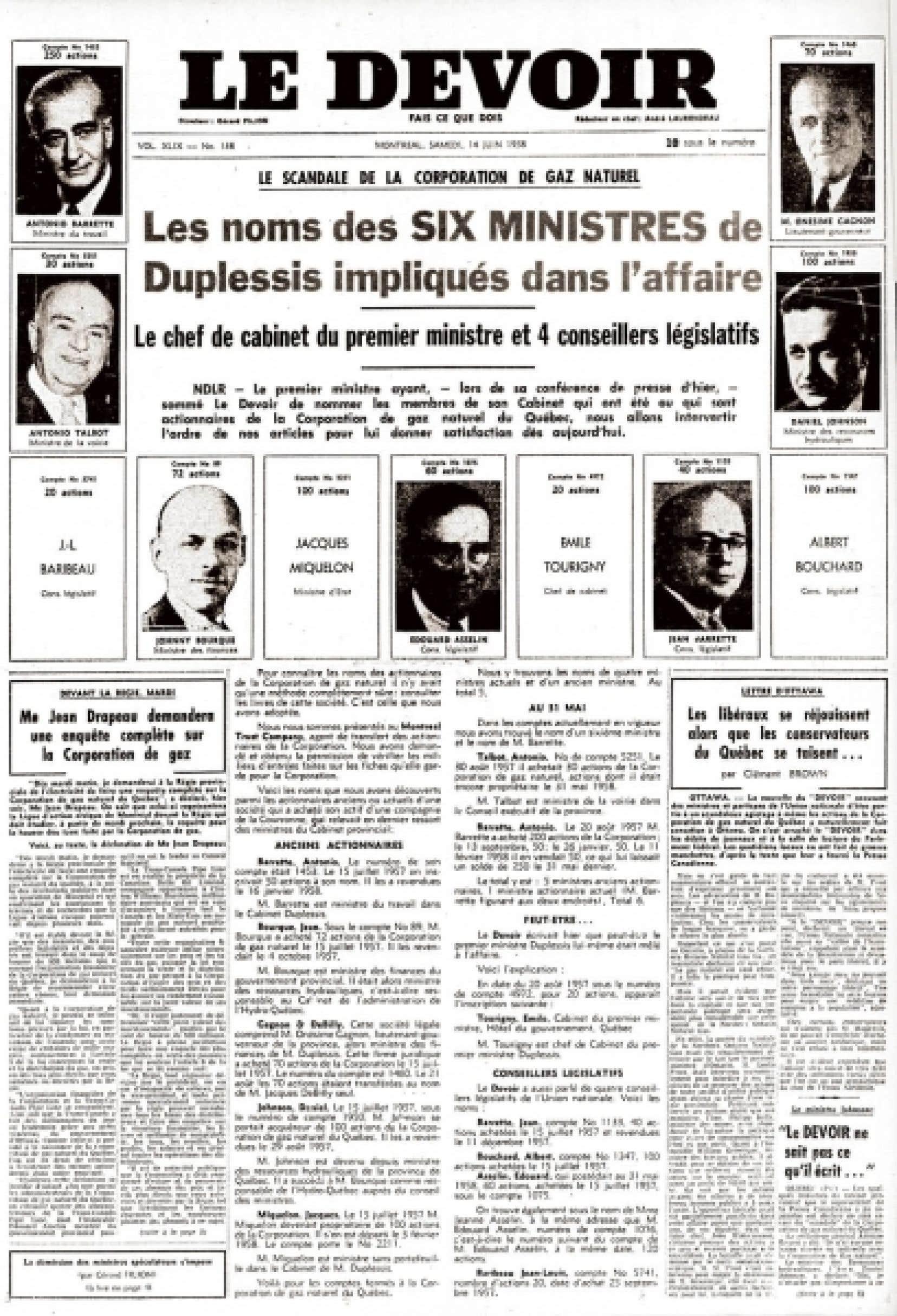 Le Devoir a r&eacute;v&eacute;l&eacute; le scandale du gaz naturel en juin 1958.<br />