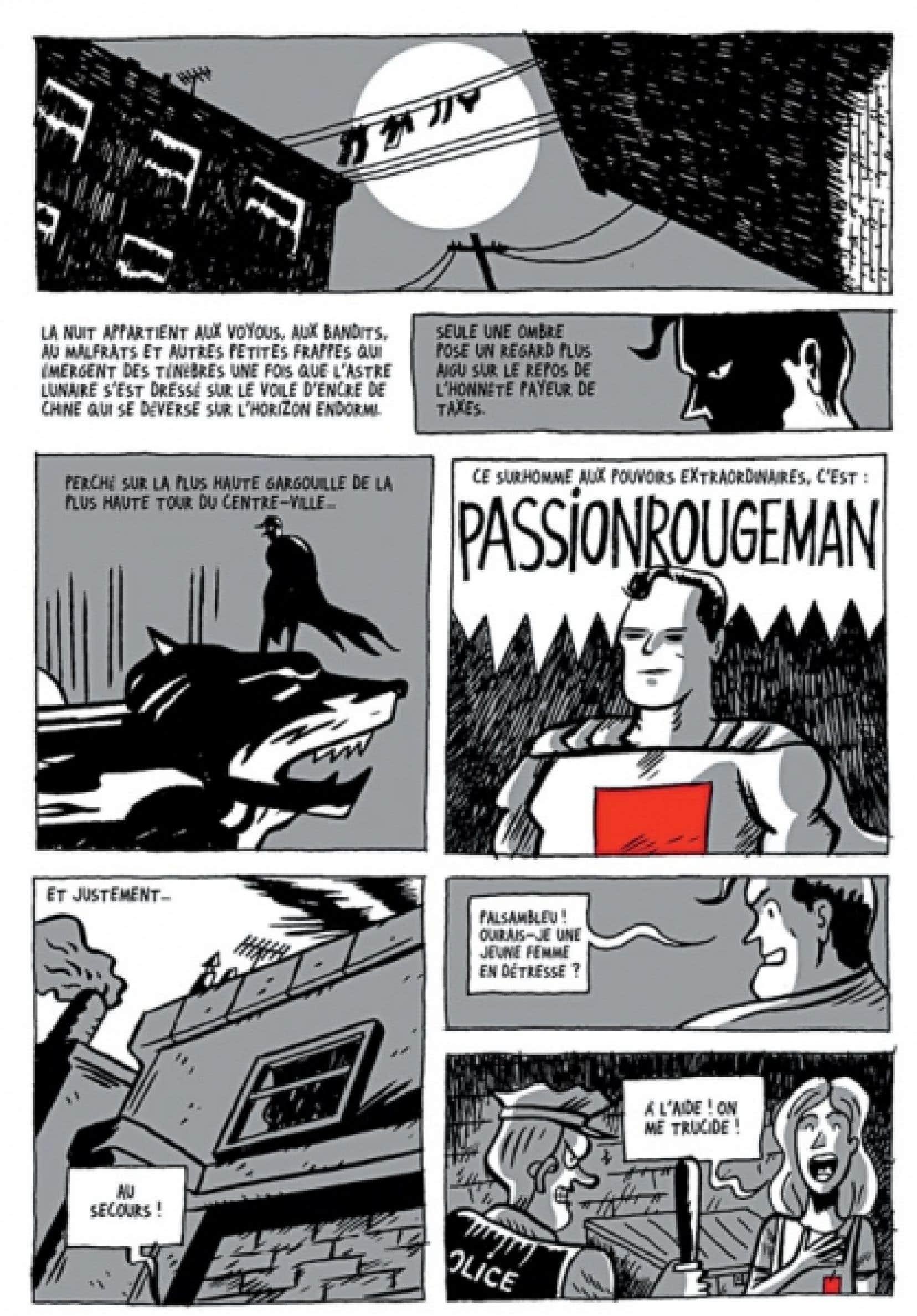 Les aventures de Passionrougeman, imaginées par l'auteur Philippe Girard