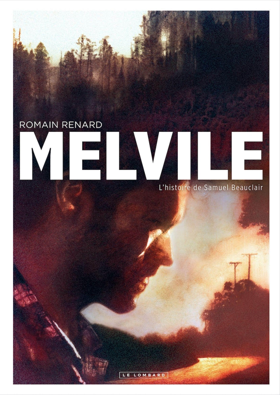 Melvile (Le Lombard), de Romain Renard.