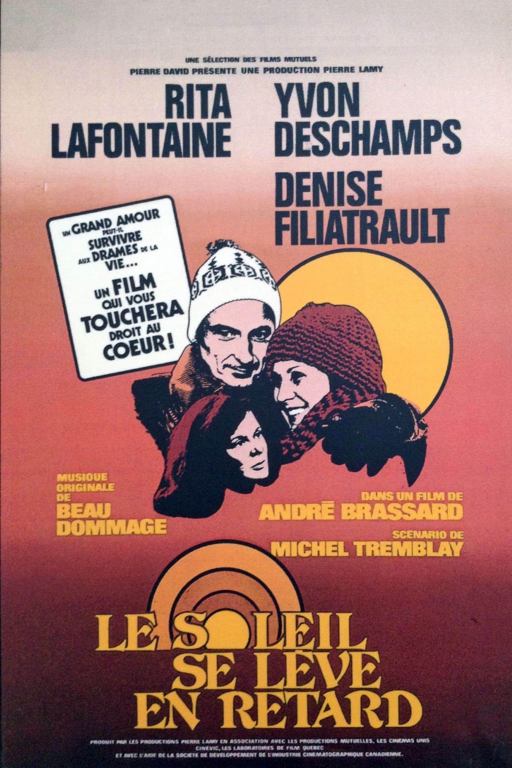 L'affiche du film d'André Brassard sur un scénario de Michel Tremblay, «Le soleil se lève en retard»