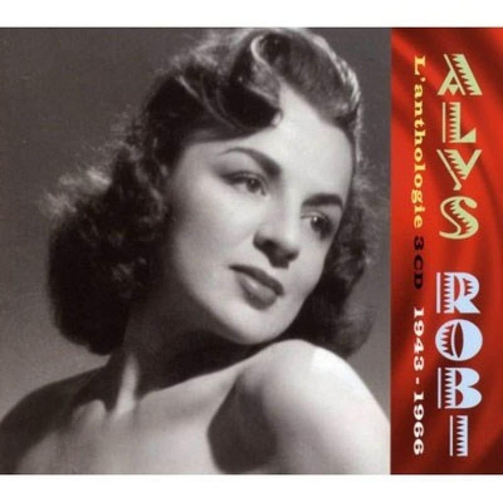 Un disque retra&ccedil;ant la grande &eacute;poque de Alys Robi. <br />